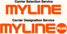 Carrier Selection Service MYLINE / Carrier Designation Service MYLINE PLUS